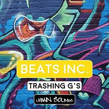 Trashing G's