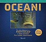 Oceani. Un libro illustrato in Photicular®