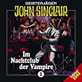 Songtexte von John Sinclair - Geisterjäger John Sinclair Folge 001: Im Nachtclub der Vampire
