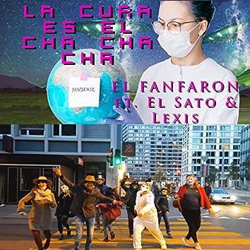 La Cura es el Cha Cha Cha (feat. El Sato & Lexis)
