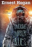 Smoking Mirror Blues: Or, The Return of Tezcatlipoca