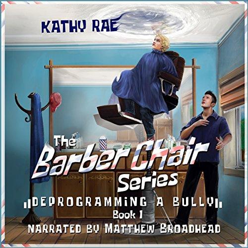 Deprogramming a Bully     The Barber Chair Series, Book 1              Auteur(s):                                                                                                                                 Kathy Rae                               Narrateur(s):                                                                                                                                 Matthew Broadhead                      Durée: 4 h et 31 min     Pas de évaluations     Au global 0,0