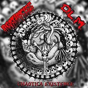 Chaotica Existence