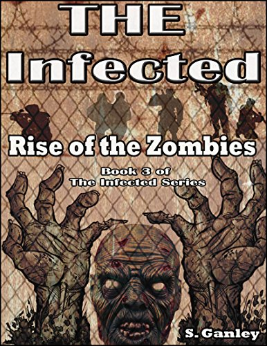 Rise of the Zombies (Book 3 of The Infected Series) (English Edition)