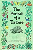 The Portrait of a Tortoise: Extracted from the Journals & Letters of Gilbert White