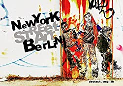 Street Art: New York - Berlin Buch von Kai Jakob *Affiliate Amazon