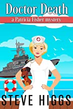 Doctor Death: A Patricia Fisher Mystery (Cruise Ship Cozy Mystery Book 5)