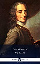 Delphi Collected Works of Voltaire (Illustrated) (Series Six Book 5)