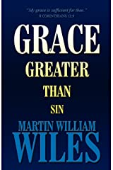 Grace Greater Than Sin Paperback