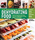 Best Fruit Dehydrators - The Beginner's Guide to Dehydrating Food, 2nd Edition: Review