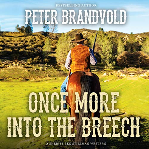 Once More into the Breech Audiobook By Peter Brandvold cover art