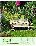 BAUERNGÄRTEN - Original Stürtz-Kalender 2016 - Hochformat-Kalender 36 x 45 cm mit Platz für Notizen (Notiz-Kalender)