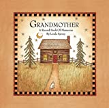 Grandmother: A Record Book of Memories