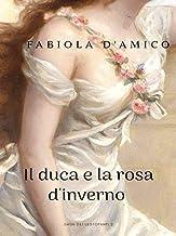 Permalink to IL DUCA E LA ROSA D'INVERNO: LA SAGA DEI LESTOFANTI 2 PDF