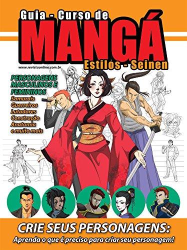Guia Curso de Mangá - Estilo Seinen Ed.01 (Guia Curso de Desenho Livro 1) (Portuguese Edition)