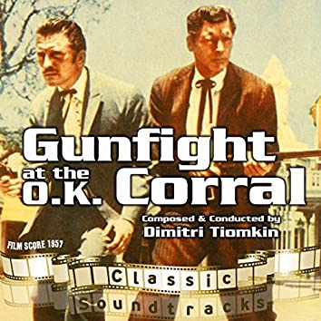 Gunfight at the O.K. Corral (Film Score 1957)