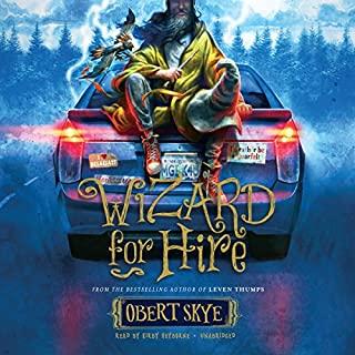 Wizard for Hire                   By:                                                                                                                                 Obert Skye                               Narrated by:                                                                                                                                 Kirby Heyborne                      Length: 9 hrs and 32 mins     56 ratings     Overall 4.5