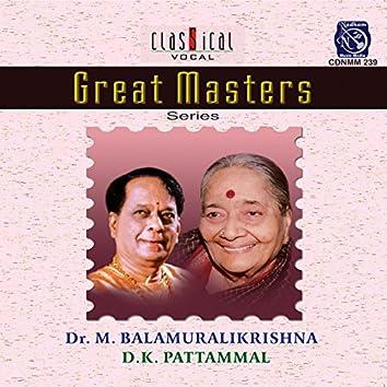 Great Masters-Dr.M.Balamurali Krishna/D.K.Pattammal