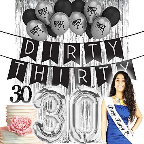 Dirty Thirty 30th Birthday Decorations for her| Party Supplies| Dirty 30 banner| Dirty Thirty Sash White Black| Decorations| Black Latex balloons| Silver Dirty 30 balloons| 30 Cake Topper| Silver Foil