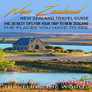 『New Zealand Travel Guide: The 30 Best Tips for Your Trip to New Zealand』のカバーアート