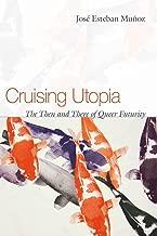 Best jose munoz cruising utopia Reviews