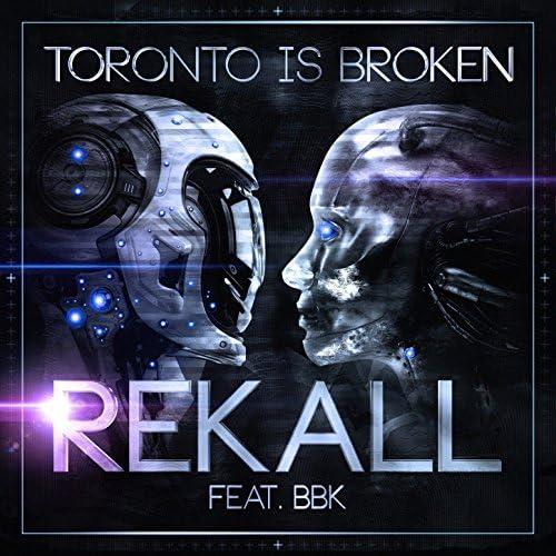 Toronto Is Broken feat. Bbk