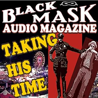 Taking His Time     A Classic Hard-Boiled Tale from the Original Black Mask              By:                                                                                                                                 Reuben J. Shay                               Narrated by:                                                                                                                                 Grover Gardner,                                                                                        Malcolm Hillgartner                      Length: 9 mins     11 ratings     Overall 3.6