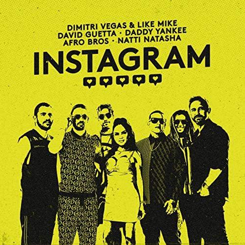 Dimitri Vegas & Like Mike, David Guetta, Daddy Yankee, Afro Bros, Natti Natasha, Dimitri Vegas & Like Mike