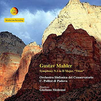 """Mahler: Symphony No. 1 in D Major """"Titan"""" (Live)"""