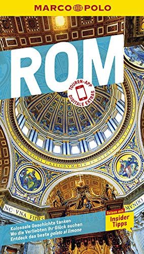 MARCO POLO Reiseführer Rom: Reisen mit Insider-Tipps. Inkl. kostenloser Touren-App