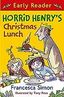 Horrid Henry's Christmas Lunch (Horrid Henry Early Reader)