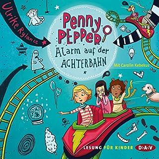 Alarm auf der Achterbahn     Penny Pepper 2              Autor:                                                                                                                                 Ulrike Rylance                               Sprecher:                                                                                                                                 Carolin Kebekus                      Spieldauer: 1 Std. und 14 Min.     18 Bewertungen     Gesamt 4,3