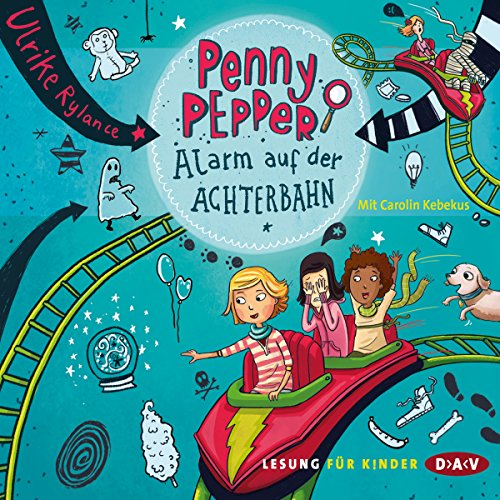 Alarm auf der Achterbahn     Penny Pepper 2              By:                                                                                                                                 Ulrike Rylance                               Narrated by:                                                                                                                                 Carolin Kebekus                      Length: 1 hr and 14 mins     Not rated yet     Overall 0.0