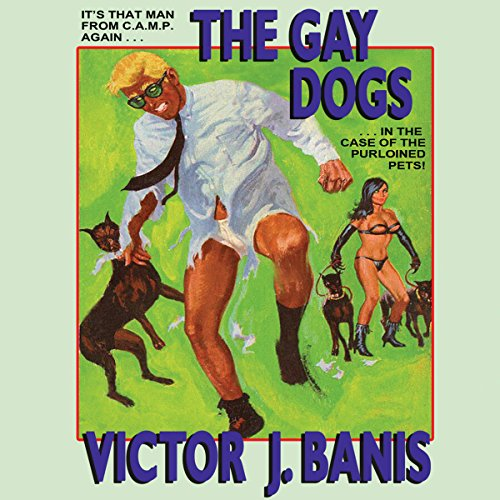 The Gay Dogs audiobook cover art