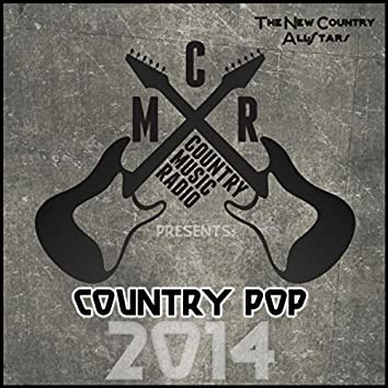 Country Music Radio Presents: Country Pop 2014