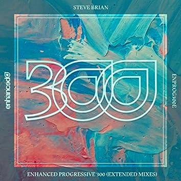 Enhanced Progressive 300 (Extended Mixes)