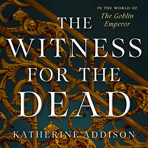 The Witness for the Dead Audiobook By Katherine Addison cover art