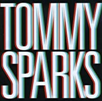 Tommy Sparks by Tommy Sparks (2009-08-11)