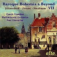Dittersdorf / Jirovec / Neubauer: Baroque Bohemia & Beyond Vol 7