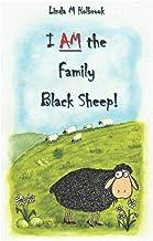 I AM the Family Black Sheep