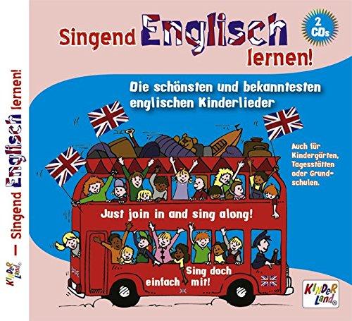 Singend Englisch lernen 2 CDs: Die schönsten und bekanntesten englischen Kinderlieder