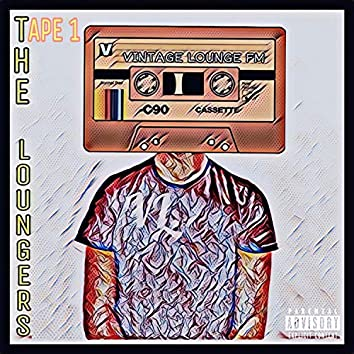 The Loungers: Tape 1