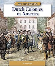 Dutch Colonies in America (We the People: Exploration and Colonization)