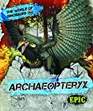 Archaeopteryx (World of Dinosaurs)