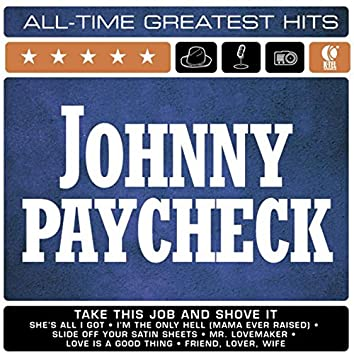 Johnny Paycheck: All-Time Greatest Hits