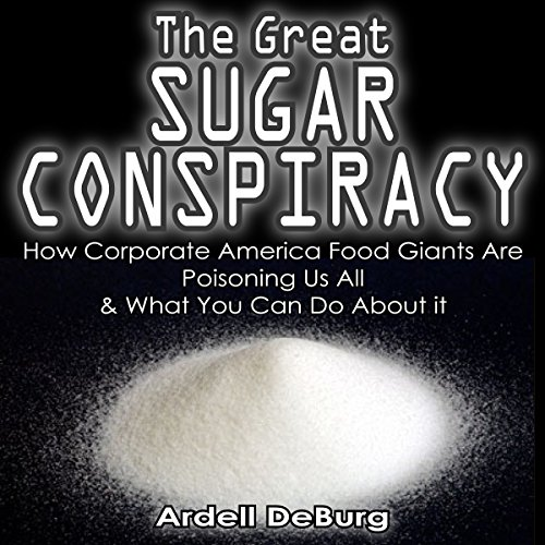 The Great Sugar Conspiracy audiobook cover art
