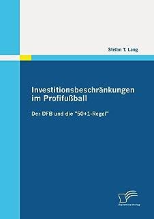 Investitionsbeschränkungen im Profifußball (German Edition)