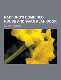 Radford's Combined House and Barn Plan Book