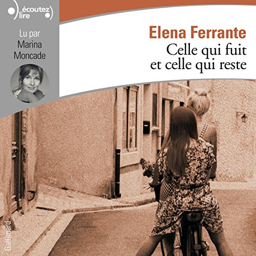 Celle qui fuit et celle qui reste audiobook cover art