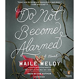 Do Not Become Alarmed audiobook cover art